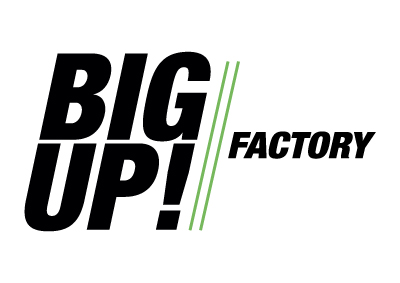 Big Up Factory